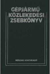 Gépjárműközlekedési zsebkönyv - Dr. Zsombory László (szerk.) - Régikönyvek