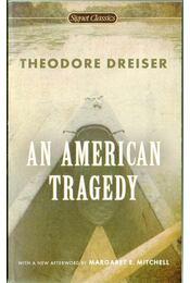 An American Tragedy - Dreiser, Theodore - Régikönyvek