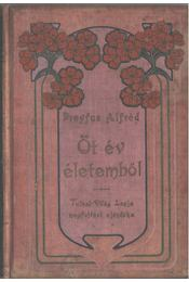 Öt év életemből - Dreyfus Alfréd - Régikönyvek