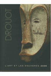 Drouot - L'art et les encheres 2006 - Régikönyvek