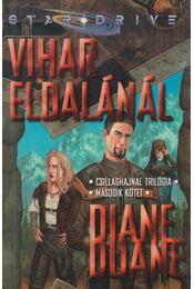 Vihar Eldalánál - Duane, Diane - Régikönyvek