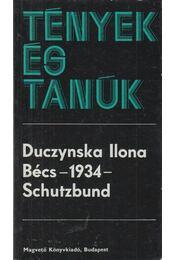 Bécs - 1934 - Schutzbund - Duczynska Ilona - Régikönyvek