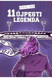 11újpesti legenda - Dunai Ede - Régikönyvek