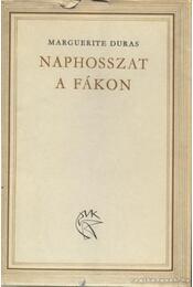 Naphosszat a fákon - Duras, Marguerite - Régikönyvek