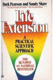 Life Extension: A Practical Scientific Approach - Durk Pearson, Sandy Shaw - Régikönyvek