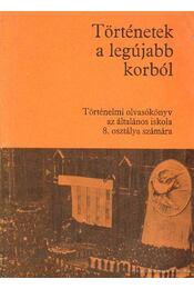 Történetek a legújabb korból - Dürr Béla, Nagy Erzsébet - Régikönyvek