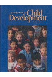Introduction to Child Development - Dworetzky, John P. - Régikönyvek