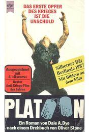 Platoon - Dye, Dale A. - Régikönyvek