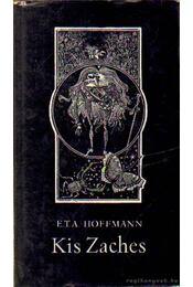 Kis Zaches - E. T. A. Hoffmann - Régikönyvek