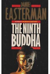 The Ninth Buddha - EASTERMAN, DANIEL - Régikönyvek