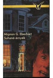 Suhanó árnyék - Eberhardt, Mignon G. - Régikönyvek