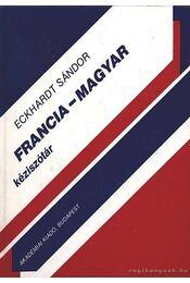 Francia-magyar kéziszótár - Eckhardt Sándor - Régikönyvek