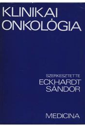 Klinikai onkológia - Eckhardt Sándor - Régikönyvek