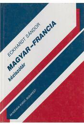 Magyar-francia kéziszótár - Eckhardt Sándor - Régikönyvek