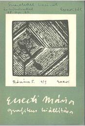 Ecsedi Mária grafikus kiállítása (dedikált) - Régikönyvek