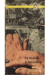 A heccelődő - Ed McBain - Régikönyvek