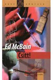 Csitt! - Ed McBain - Régikönyvek