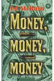 Money, money, money - Ed McBain - Régikönyvek