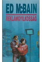Reklámgyilkosság - Ed McBain - Régikönyvek