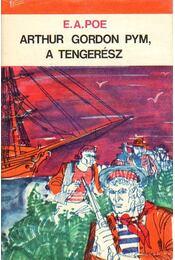 Arthur Gordon Pym, a tengerész - Edgar Allan Poe - Régikönyvek