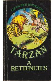 Tarzan a rettenetes - Edgar Rice Burroughs - Régikönyvek