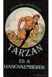 Tarzan és a hangyaemberek - Edgar Rice Burroughs - Régikönyvek