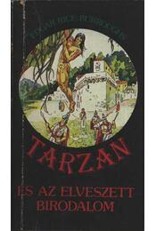 Tarzan és az elveszett birodalom - Edgar Rice Burroughs - Régikönyvek