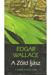 A Zöld Íjász - Edgar Wallace - Régikönyvek