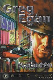 Karantén - Egan, Greg - Régikönyvek