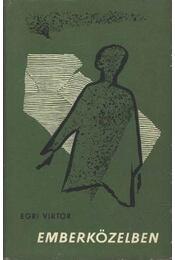 Emberközelben - Egri Viktor - Régikönyvek