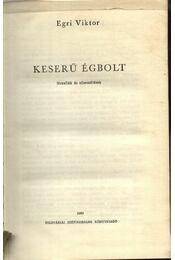Keserű égbolt - Egri Viktor - Régikönyvek