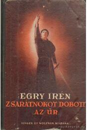 Zsarátnokot dobott az úr - Egry Irén - Régikönyvek