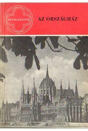 Az Országház - Egry Margit, Komjáthy Edit - Régikönyvek