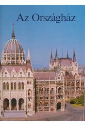 Az Országház - Egry Margit, Markovics Ferenc - Régikönyvek