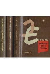 Emberek, évek életem I-III. kötet - Ehrenburg, Ilja - Régikönyvek