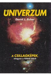 Az Univerzum - Eicher, David J. - Régikönyvek