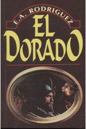 El Dorado - Rodriguez, E. A. - Régikönyvek