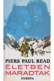 Életben maradtak - Read, Piers Paul - Régikönyvek