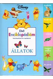 Első enciklopédiám Micimackóval és barátaival - Állatok - Régikönyvek