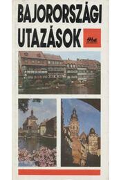 Bajorországi utazások - Ember Mária - Régikönyvek
