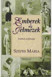 Emberek és Jelmezek - Szepes Mária - Régikönyvek