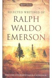 Selected Writings - Emerson, Ralph Waldo - Régikönyvek