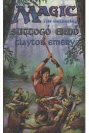 Suttogó erdő - Emery, Clayton - Régikönyvek