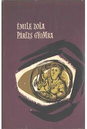 Párizs gyomra - Émile Zola - Régikönyvek