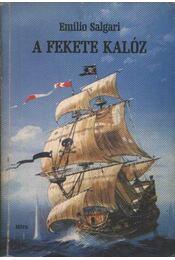 A fekete kalóz - Emilio Salgari - Régikönyvek