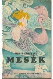 Mesék - Eminescu, Mihai - Régikönyvek