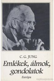 Emlékek, álmok, gondolatok - Carl Gustav Jung - Régikönyvek