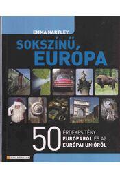 Sokszínű Európa - Emma Hartley - Régikönyvek