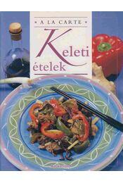 Keleti ételek - Emma Kingsgarden - Régikönyvek