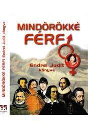 Mindörökké férfi - Endrei Judit - Régikönyvek